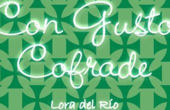 Ruta Gastronómica 'Con Gusto Cofrade 2021' de Lora del Río