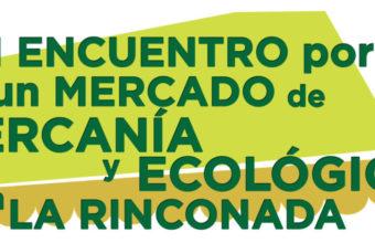 XIII Encuentro por un Mercado de Cercanía y Ecológico en La Rinconada