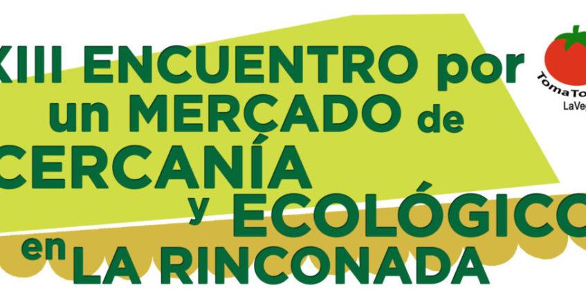 XIV Encuentro por un Mercado de Cercanía y Ecológico en La Rinconada
