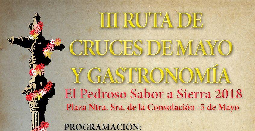 El 5 de mayo se celebra la III Ruta de Cruces de Mayo y Gastronomía 'El Pedroso Sabor a Sierra 2018'