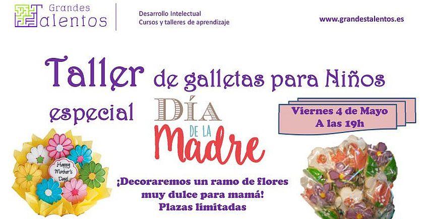 4 de mayo: Taller de galletas para niños por el Día de la Madre en Espartinas