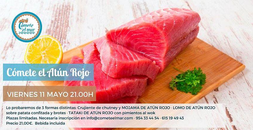 11 de mayo. Degustación de atún rojo en Cómete el Mar