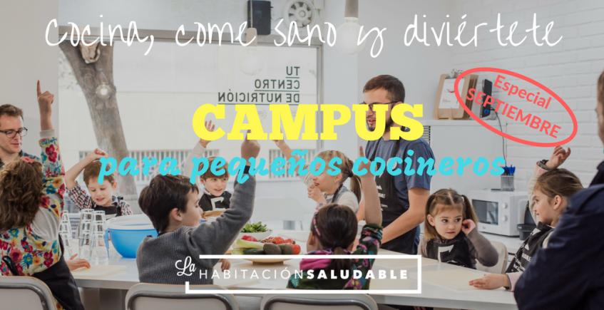 Campus para pequeños cocineros en La Habitación Saludable