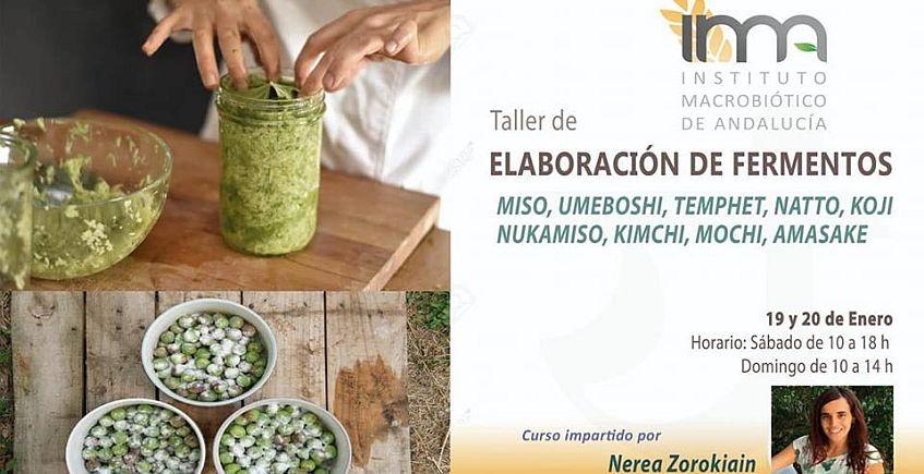 19 y 20 de enero. Sanlúcar La Mayor. Taller de fermentos