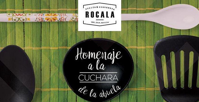 Del 24 de enero al 3 de febrero. Sevilla. Homenaje a la cuchara de la abuela en Rocala