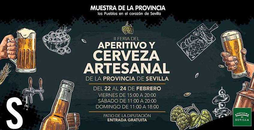 Del 22 al 24 de febrero. Sevilla. Segunda Feria del Aperitivo y cerveza artesanal de la provincia