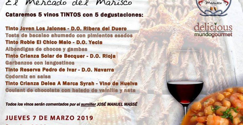 7 de marzo. Sevilla. Cata de tintos en El Mercado del Marisco