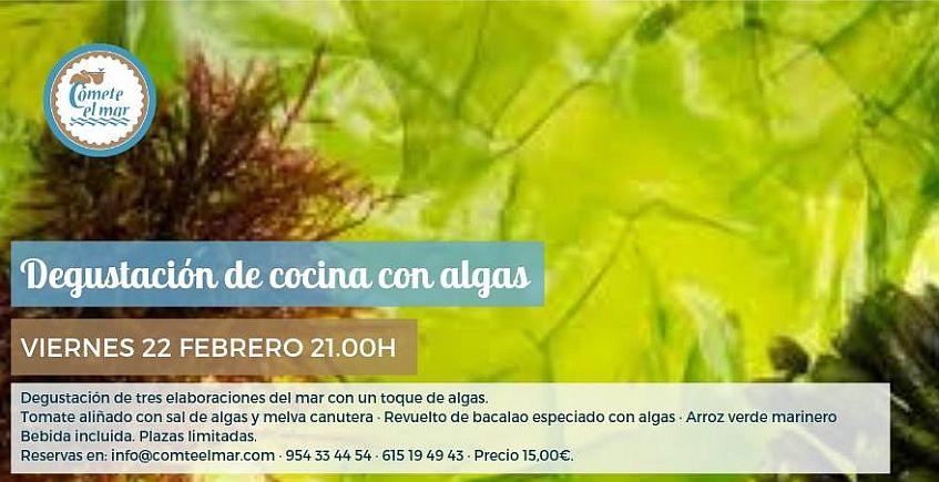22 de febrero. Sevilla. Degustación de cocina con algas