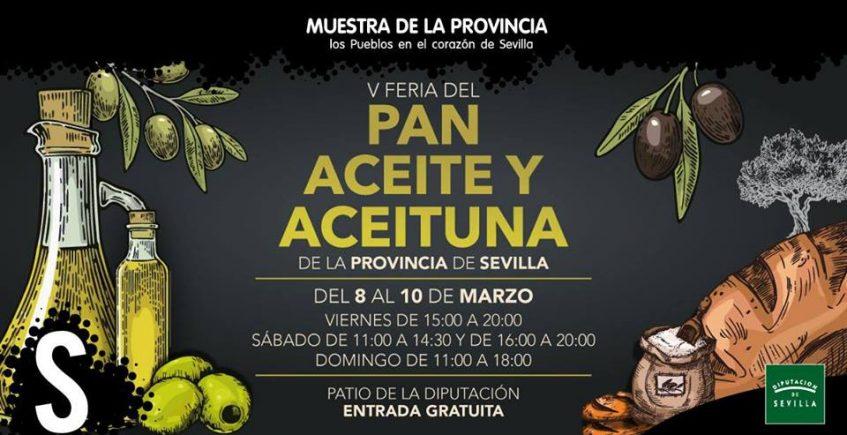 Del 8 al 10 de marzo. Sevilla. V Feria del Pan, Aceite y Aceituna