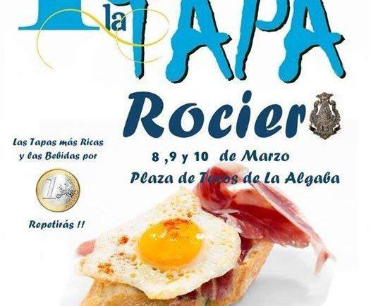 8, 9 y 10 de marzo. La Algaba. Feria de la Tapa Rociera.