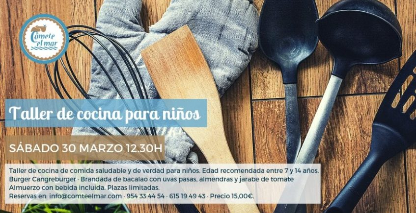 30 de marzo. Sevilla. Taller de cocina para niños.