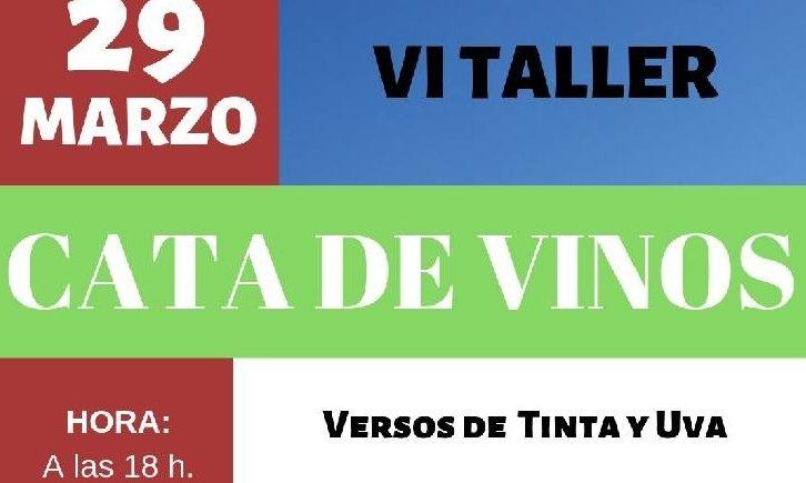 29 de marzo. Tocina. Taller de cata 'Versos de Tinta y Uva'