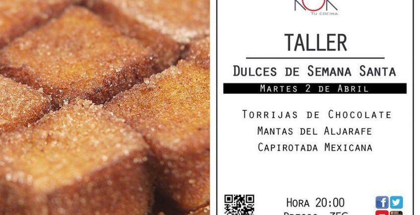 2 abril. Sevilla. Taller Dulces de Semana Santa.