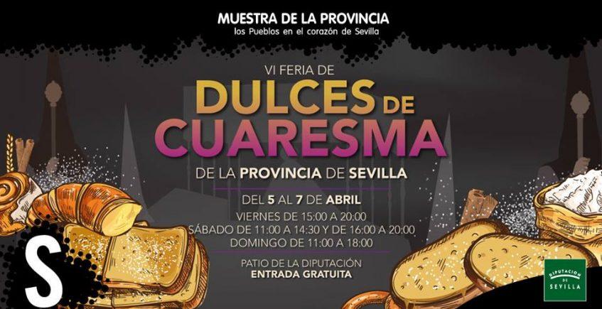 Del 5 al 7 de abril. Sevilla. Feria de Dulces de Cuaresma.