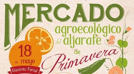 Mercado Agroecológico Aljarafe. 18 de mayo. Bormujos.