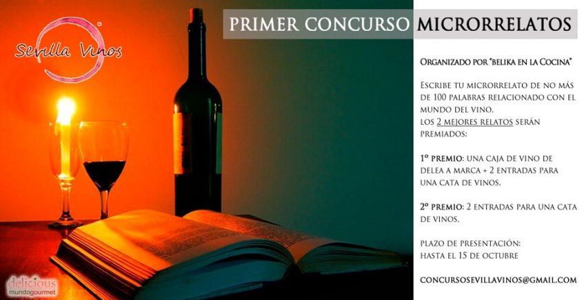 Primer Concurso de Microrrelatos Sevilla Vinos. Hasta el 15 de octubre. Sevilla.