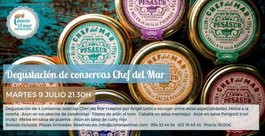 Degustación conservas Chef del Mar. 9 de julio. Sevilla.
