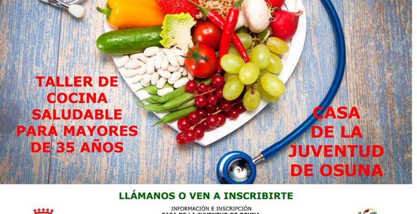 Taller de cocina saludable para mayores de 35 años. Del 15 de julio al 30 de agosto. Osuna