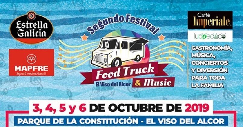 II Food Truck & Music. Del 3 al 6 de octubre. El Viso del Alcor.