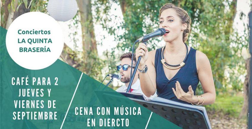 Cenas con concierto los jueves y viernes de septiembre en La Quinta Brasería