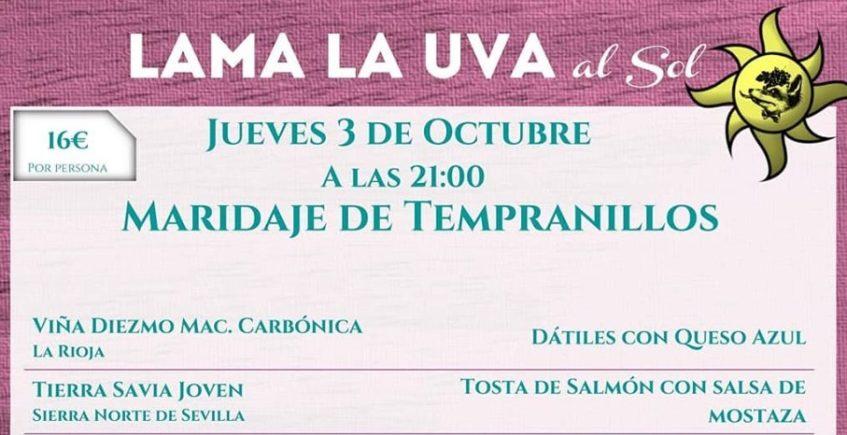 Cata-maridaje de Tempranillos en Lama La Uva. 3 de octubre. Sevilla