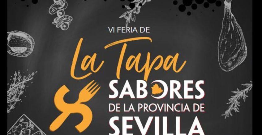 """VI Feria de la Tapa """"Sabores de la provincia de Sevilla"""". 8 y 9 de noviembre. Sevilla."""