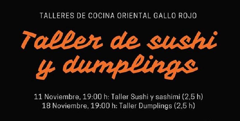 Taller de cocina oriental (sushi y dumplings). 11 y 18 de noviembre. Sevilla.