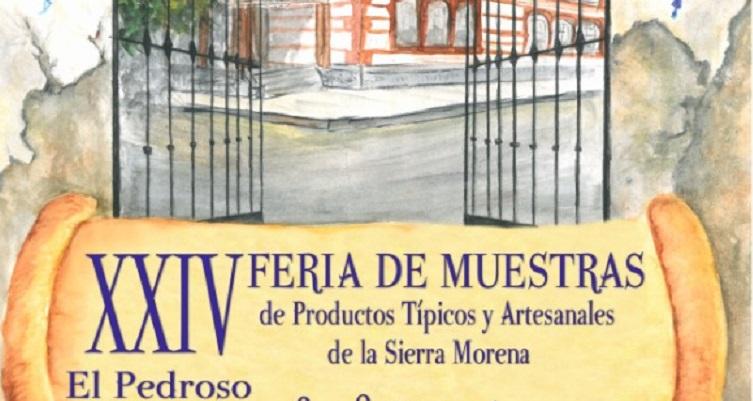 XXIV Feria de Muestras de Productos Típicos. Días 6, 7 y 8 de diciembre. El Pedroso.