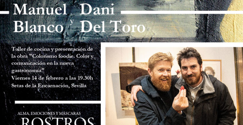 Taller de cocina 'Colorismo foodie'. 14 de febrero. Sevilla