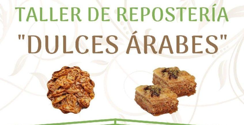 Taller de dulces árabes. 22 de febrero. Tocina