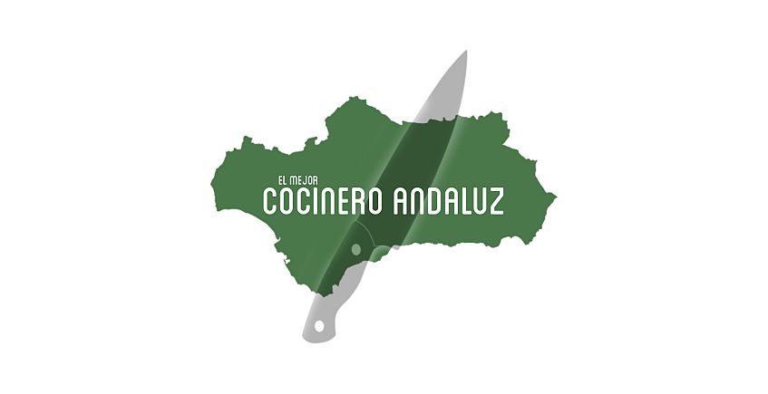 Comienza la búsqueda del mejor cocinero andaluz